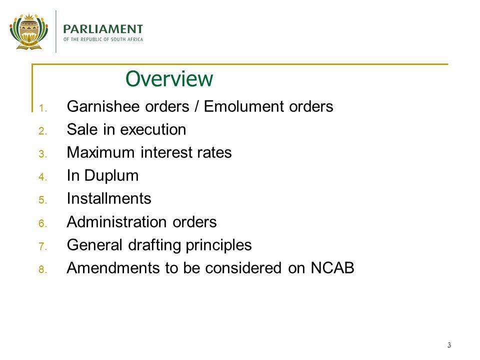 3 Overview 1. Garnishee orders / Emolument orders 2.
