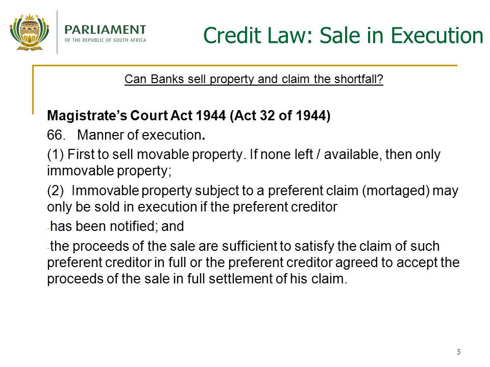 5 Credit Law: Sale in Execution Can Banks sell property and claim the shortfall.