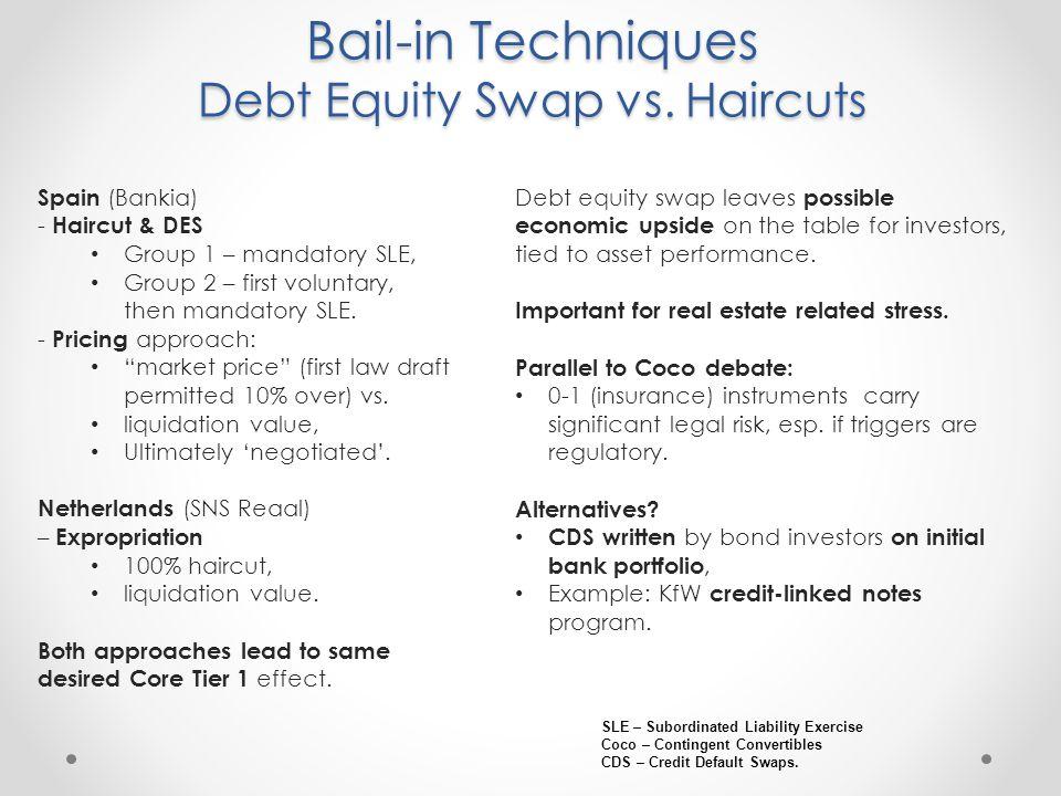 Bail-in Techniques Debt Equity Swap vs.