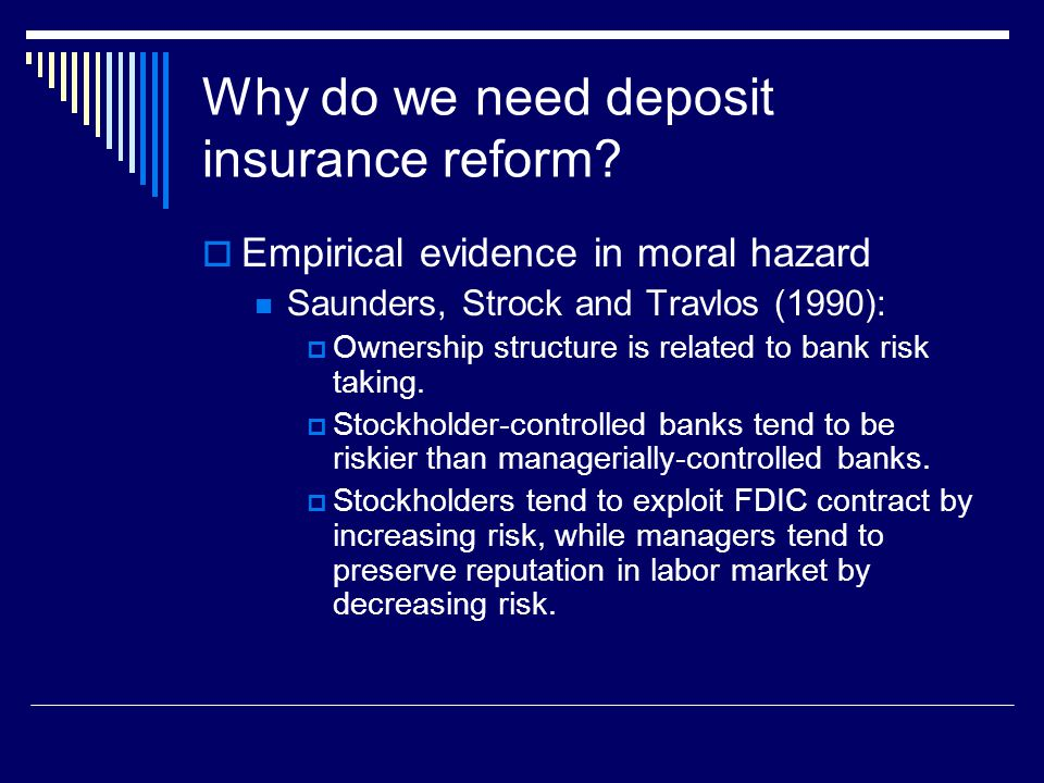 Why do we need deposit insurance reform.