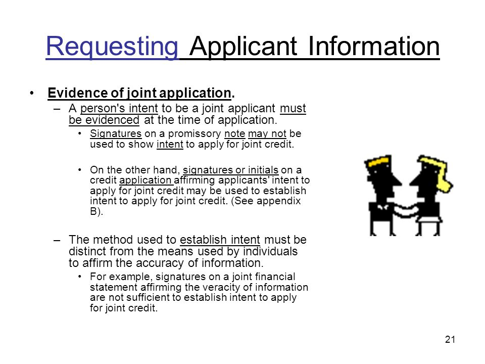 21 Requesting Applicant Information Evidence of joint application.