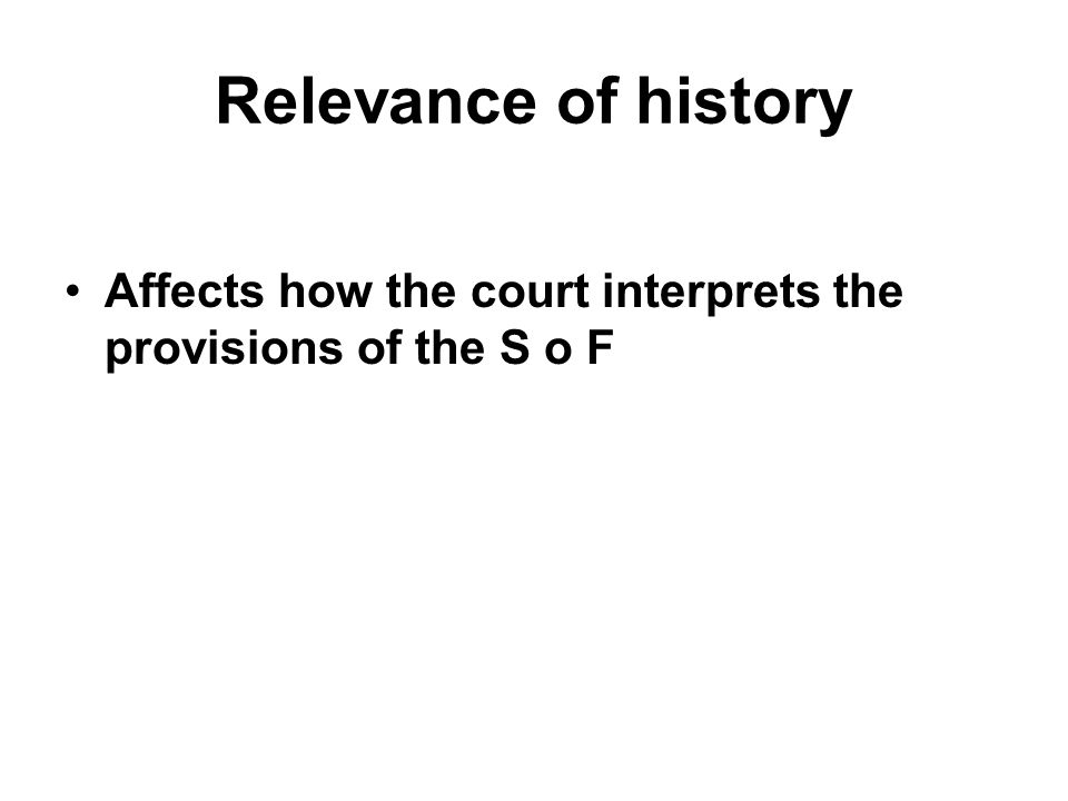 Affects how the court interprets the provisions of the S o F