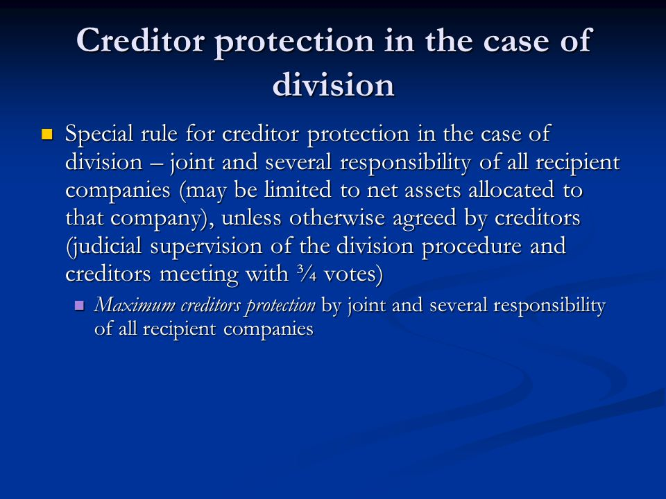 Creditor protection in the case of division Special rule for creditor protection in the case of division – joint and several responsibility of all rec