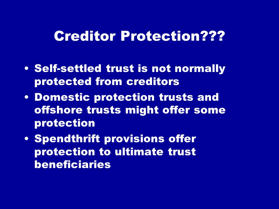 Creditor Protection??.