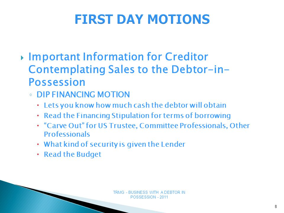TRMG - BUSINESS WITH A DEBTOR IN POSSESSION - 2011 CRITICAL VENDOR DEMANDS BY THE DIP SAMPLE (Cooper Automotive) On the Filing Date, the Debtors requested authority to pay pre-bankruptcy claims of certain suppliers in recognition of the importance of the Debtors' relationships with these suppliers… order authorizing the Debtors, under certain conditions, to pay the prepetition claims of certain trade creditors that agree to the terms set forth below and to be bound by the terms of the Final Order 19