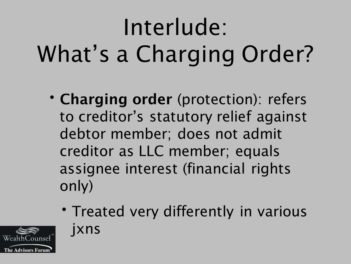 Interlude: What's a Charging Order.