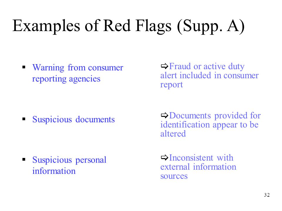32 Examples of Red Flags (Supp.