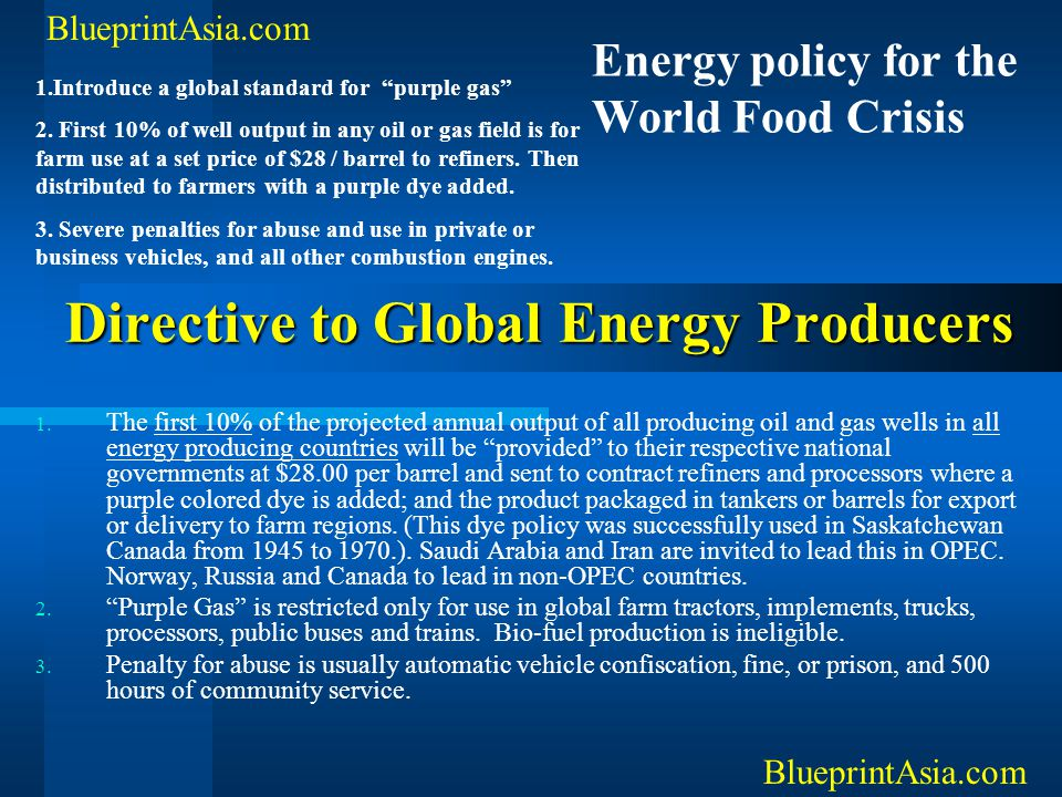 Directive to Global Energy Producers 1. The first 10% of the projected annual output of all producing oil and gas wells in all energy producing countr