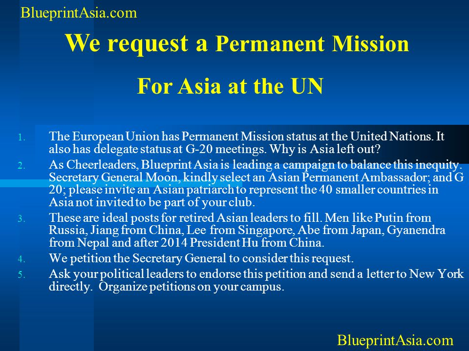 1. The European Union has Permanent Mission status at the United Nations. It also has delegate status at G-20 meetings. Why is Asia left out? 2. As Ch