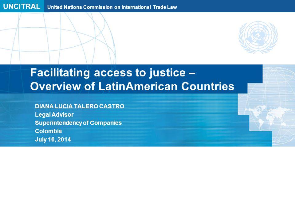UNCITRAL United Nations Commission on International Trade Law Presentation outline I.
