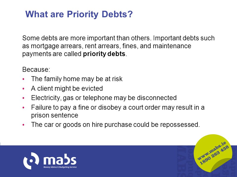 What are Priority Debts. Some debts are more important than others.