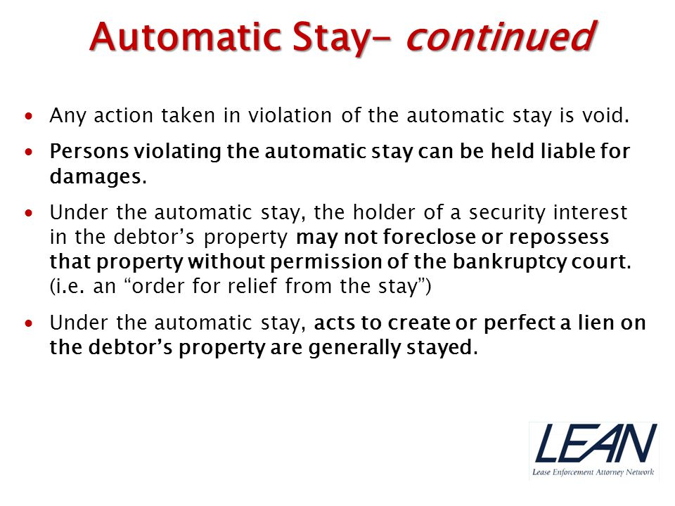  Any action taken in violation of the automatic stay is void.  Persons violating the automatic stay can be held liable for damages.  Under the auto