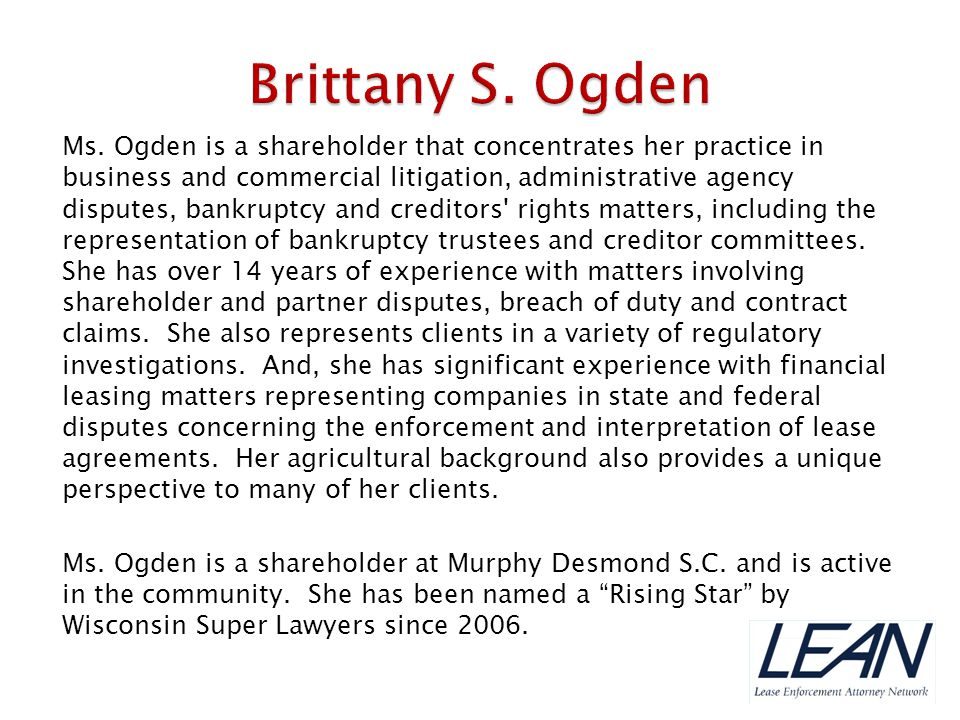 Ms. Ogden is a shareholder that concentrates her practice in business and commercial litigation, administrative agency disputes, bankruptcy and credit