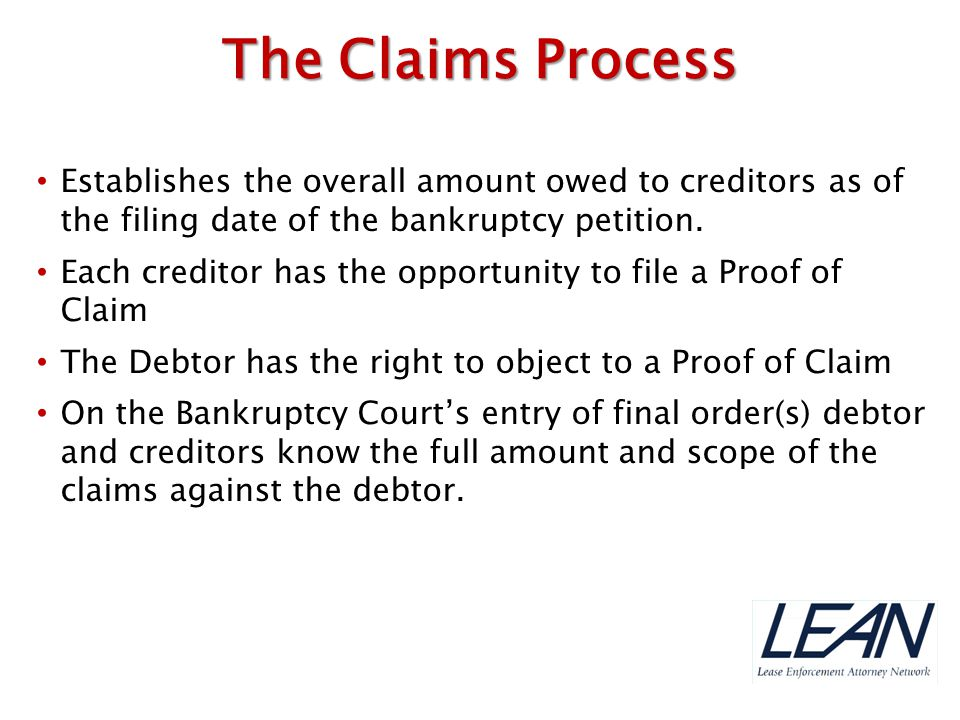 Establishes the overall amount owed to creditors as of the filing date of the bankruptcy petition. Each creditor has the opportunity to file a Proof o