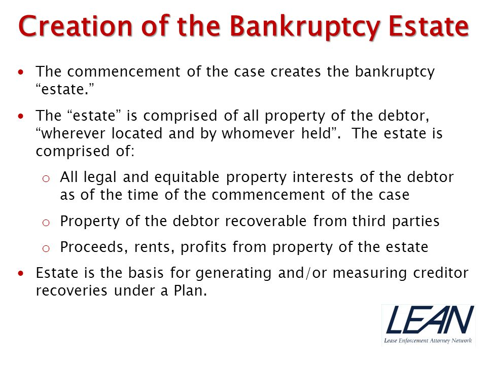 """ The commencement of the case creates the bankruptcy """"estate.""""  The """"estate"""" is comprised of all property of the debtor, """"wherever located and by wh"""
