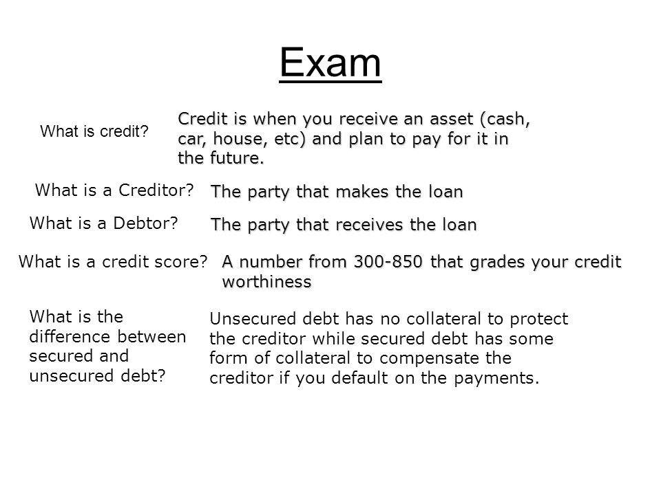 Exam What is credit.