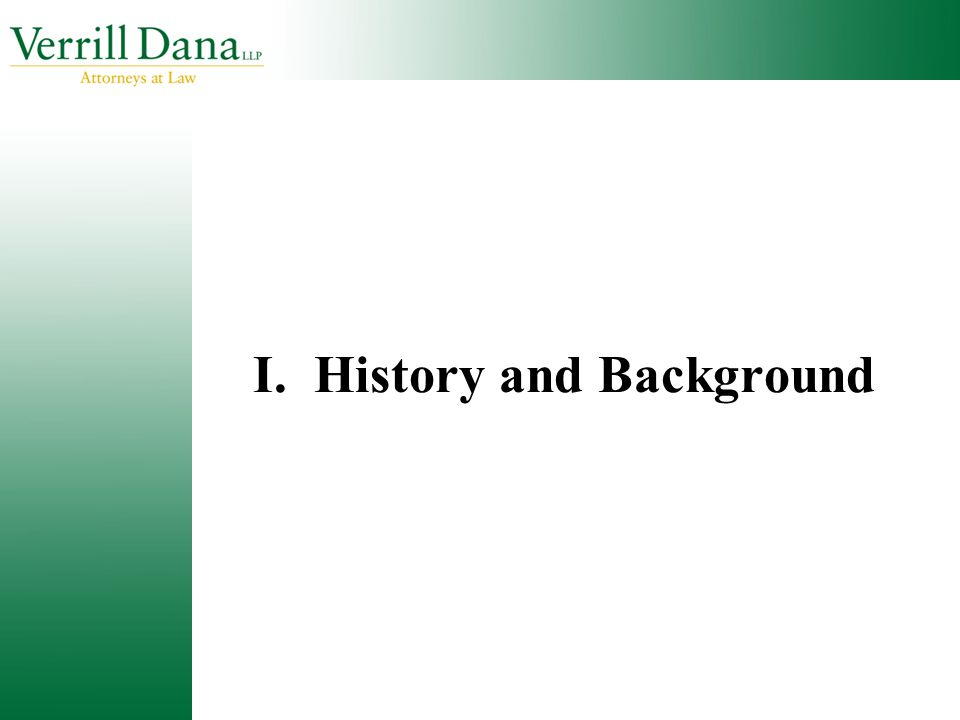 I. History and Background
