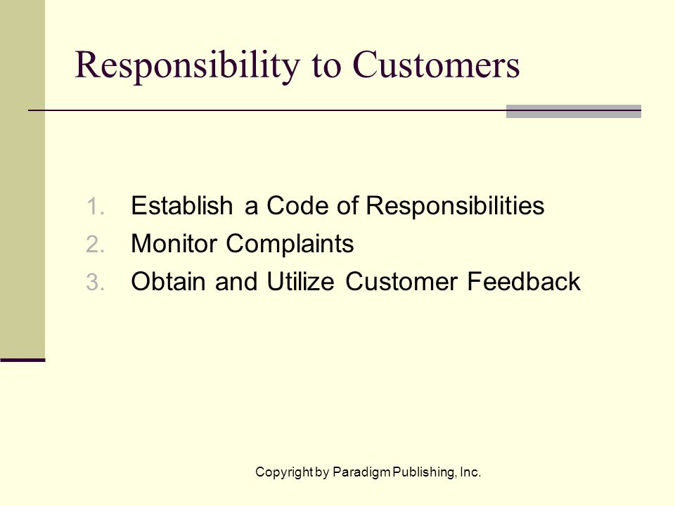 Copyright by Paradigm Publishing, Inc. Responsibility to Customers 1.