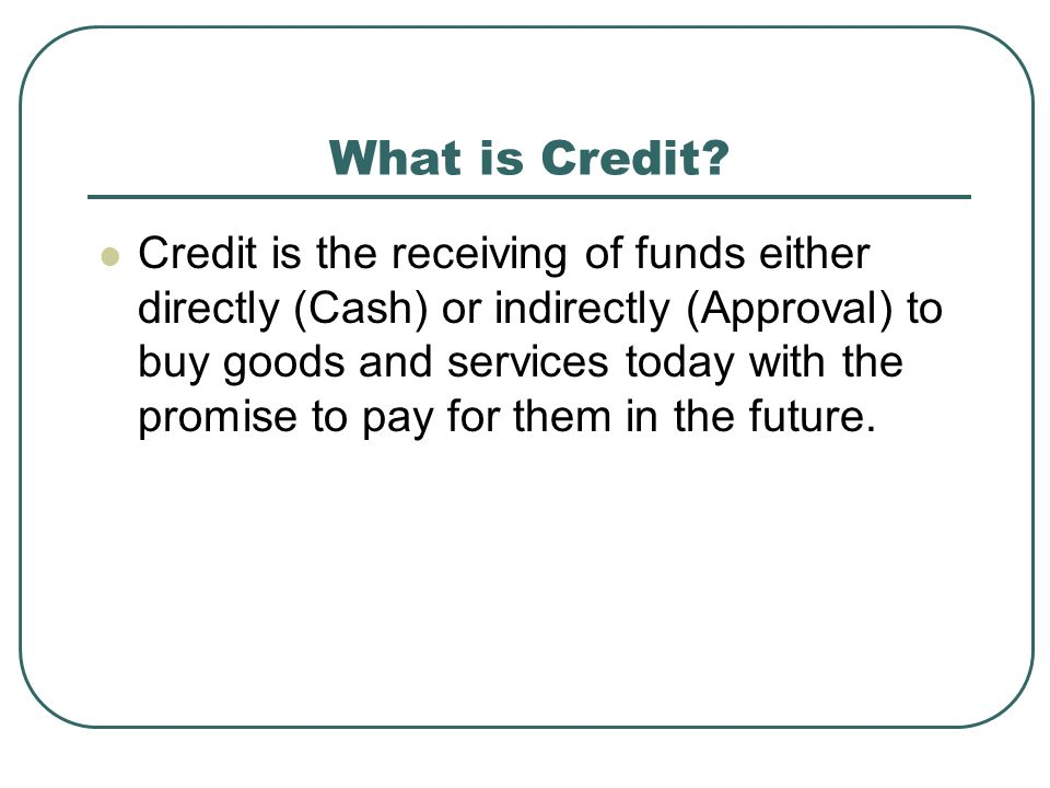 What is Debt.Debt is the amount you owe when using credit to buy goods and services.