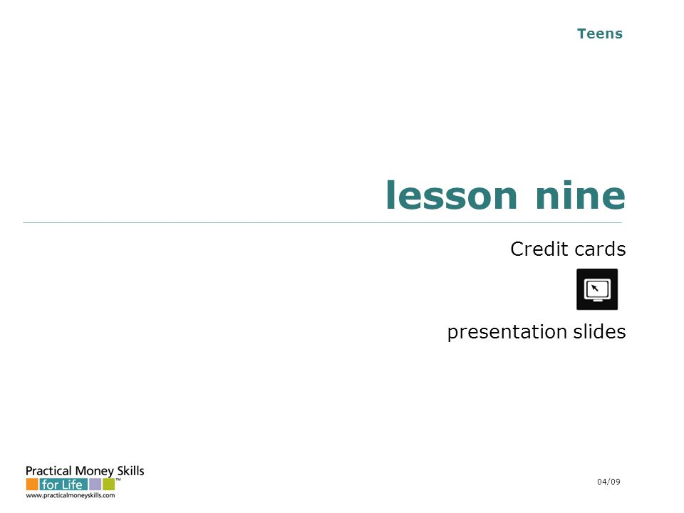 Teens lesson nine Credit cards presentation slides 04/09