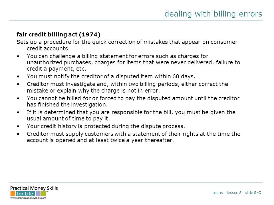 dealing with billing errors fair credit billing act (1974) Sets up a procedure for the quick correction of mistakes that appear on consumer credit acc