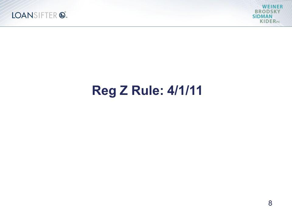Reg Z Rule: 4/1/11 8