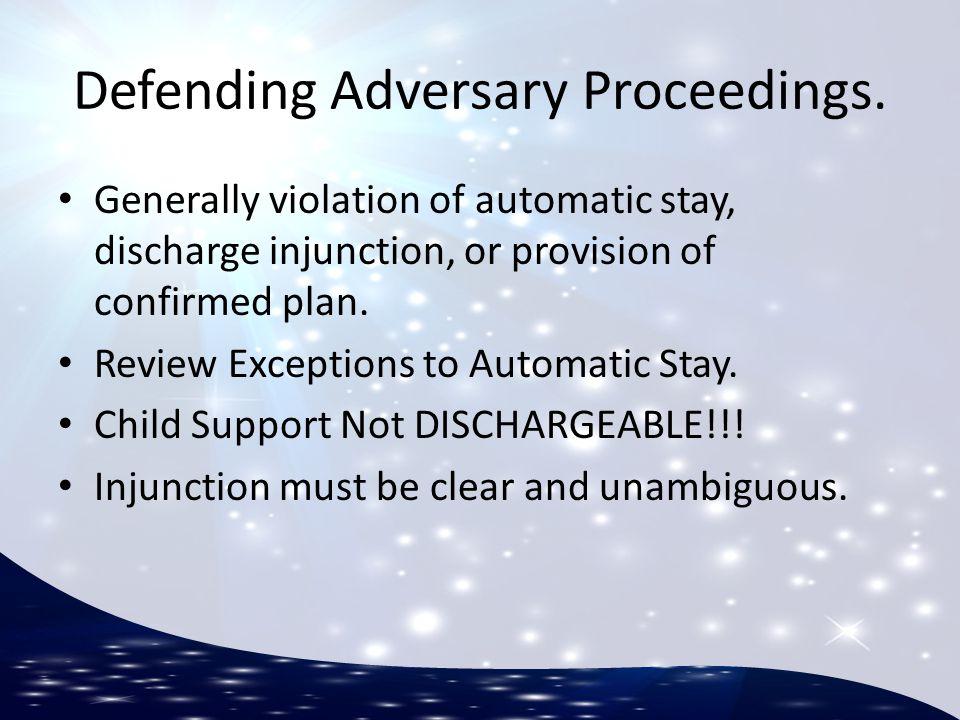 Defending Adversary Proceedings.