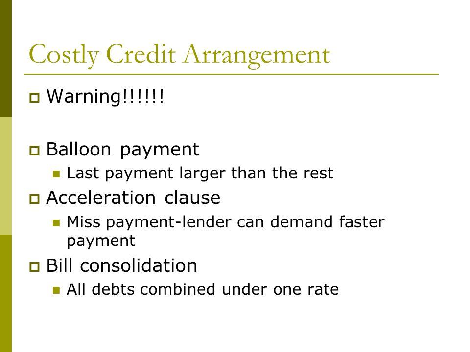 Costly Credit Arrangement  Warning!!!!!.