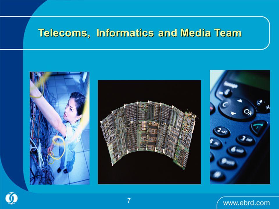 7 Telecoms, Informatics and Media Team