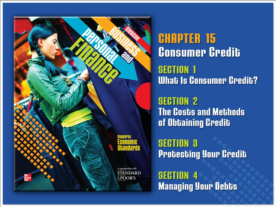 Glencoe Business and Personal FinanceCopyright © by The McGraw-Hill Companies, Inc. All rights reserved.