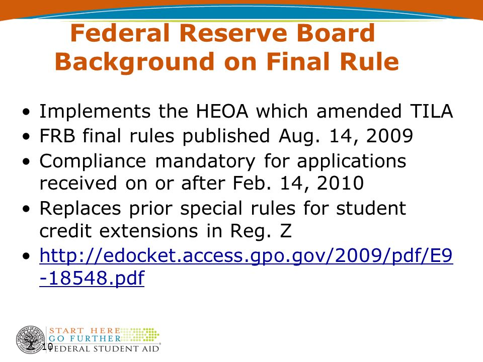 Federal Reserve Board Background on Final Rule Implements the HEOA which amended TILA FRB final rules published Aug.
