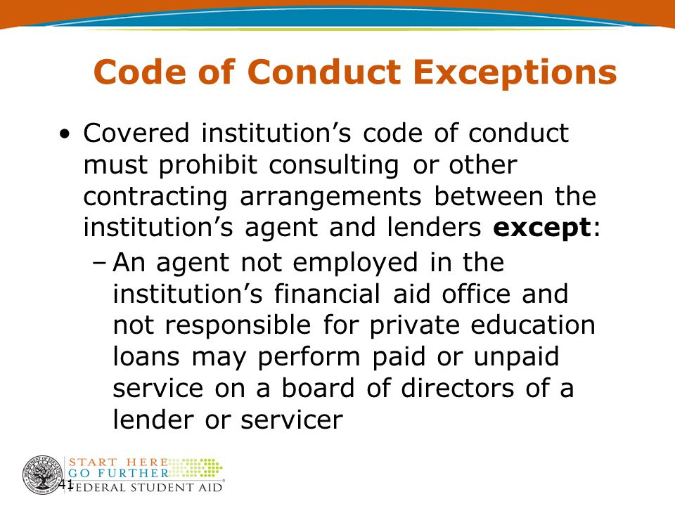 Code of Conduct Exceptions Covered institution's code of conduct must prohibit consulting or other contracting arrangements between the institution's