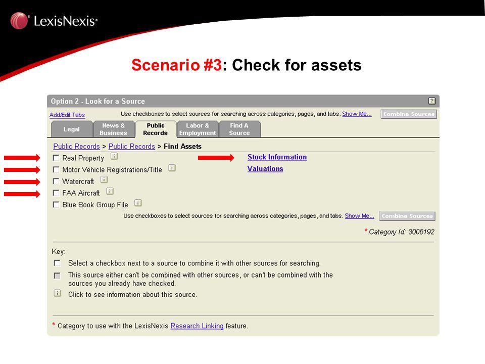 Scenario #3: Check for assets