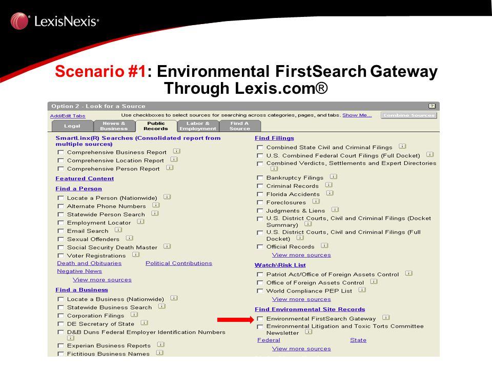 Scenario #1: Environmental FirstSearch Gateway Through Lexis.com ®