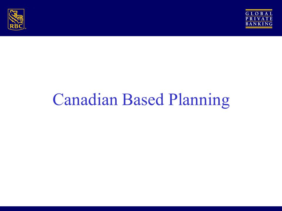 Canadian Based Planning