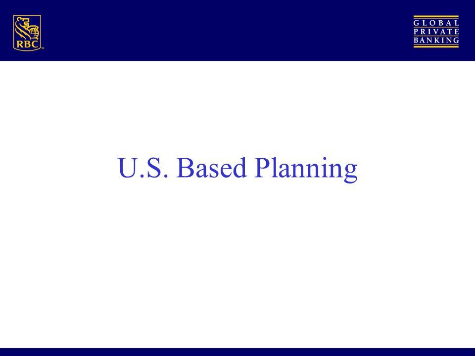 U.S. Based Planning