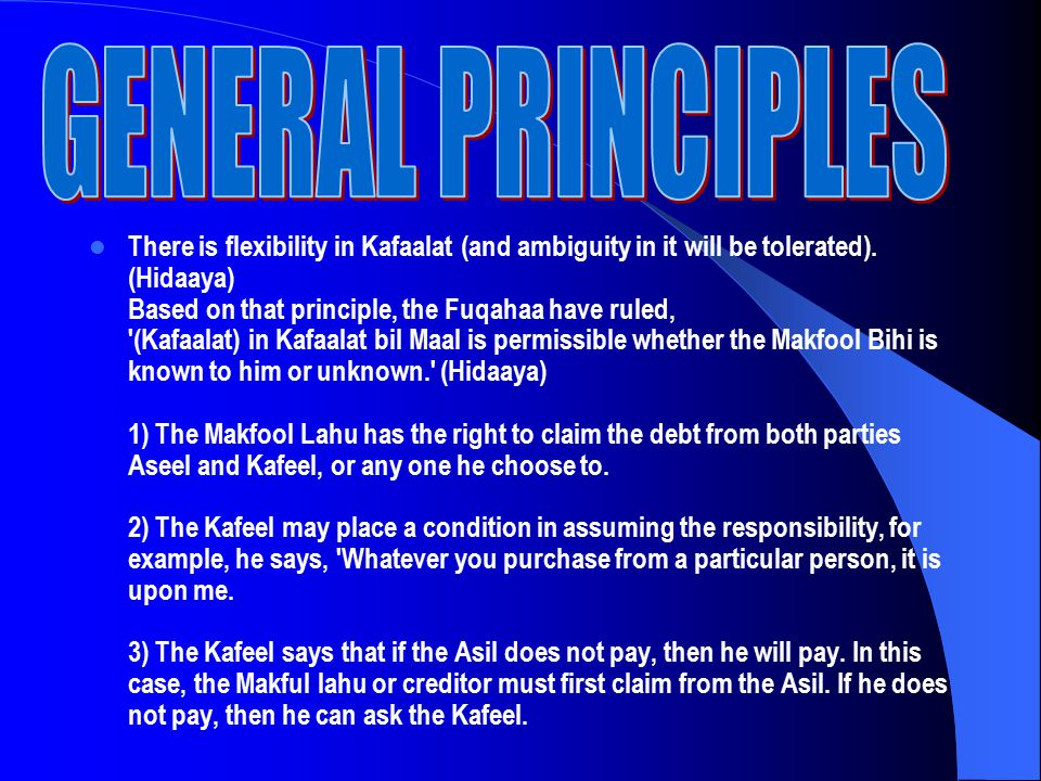 There is flexibility in Kafaalat (and ambiguity in it will be tolerated).