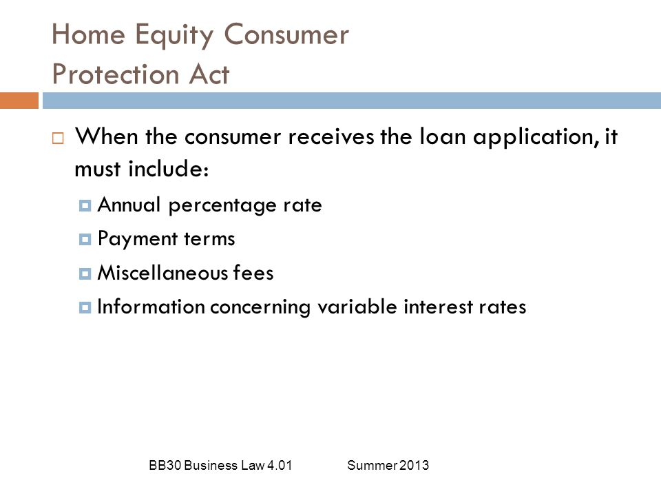 Equal Credit Opportunity Act BB30 Business Law 4.01Summer 2013  Creditworthiness or financial responsibility should be based factors such as:  Income  Expenses  Debits  Credit history