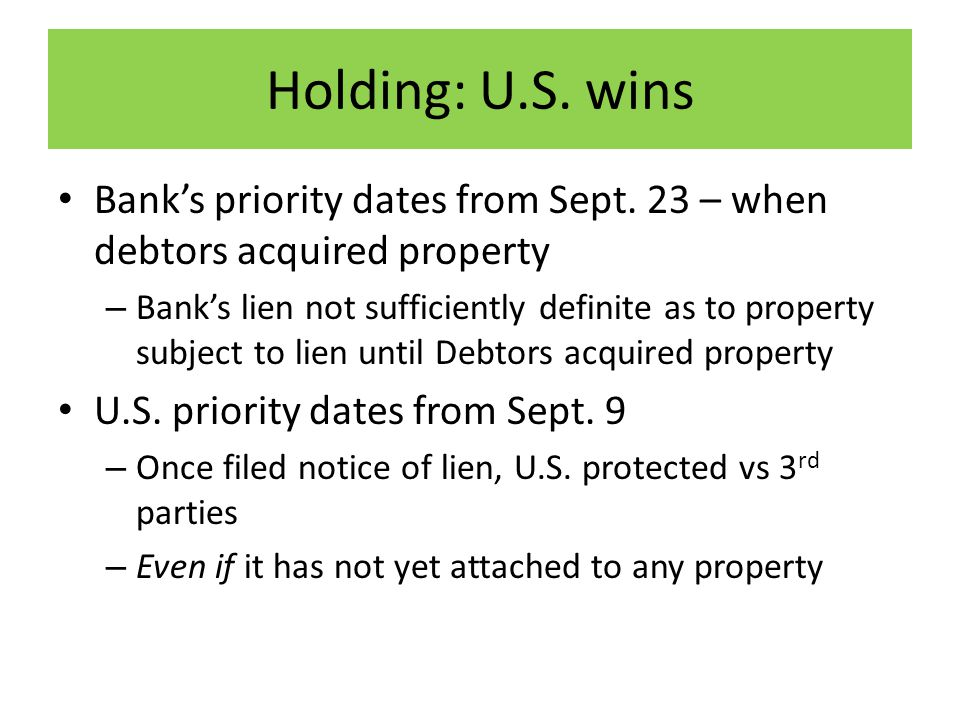 Holding: U.S. wins Bank's priority dates from Sept.