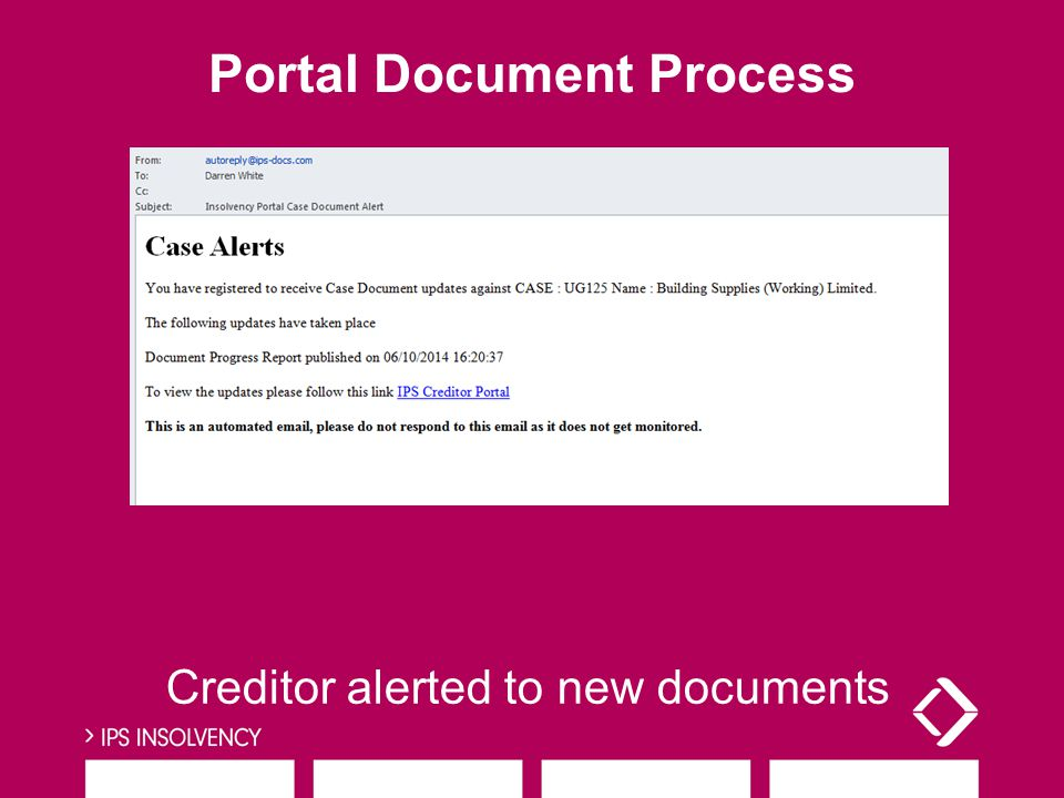 Creditor alerted to new documents Portal Document Process