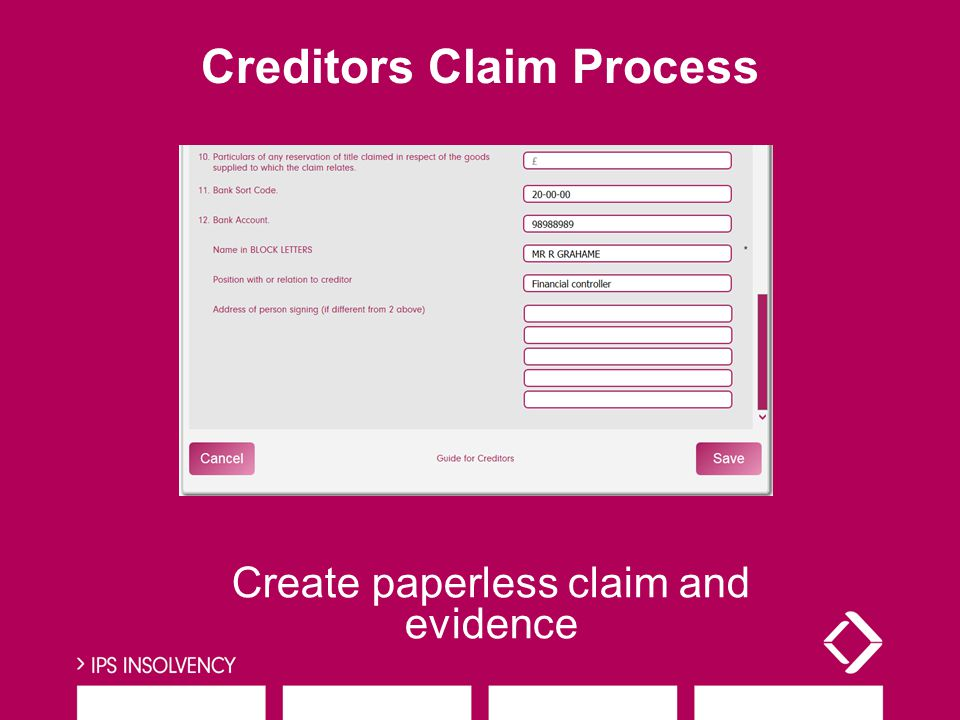 Creditors Claim Process Create paperless claim and evidence