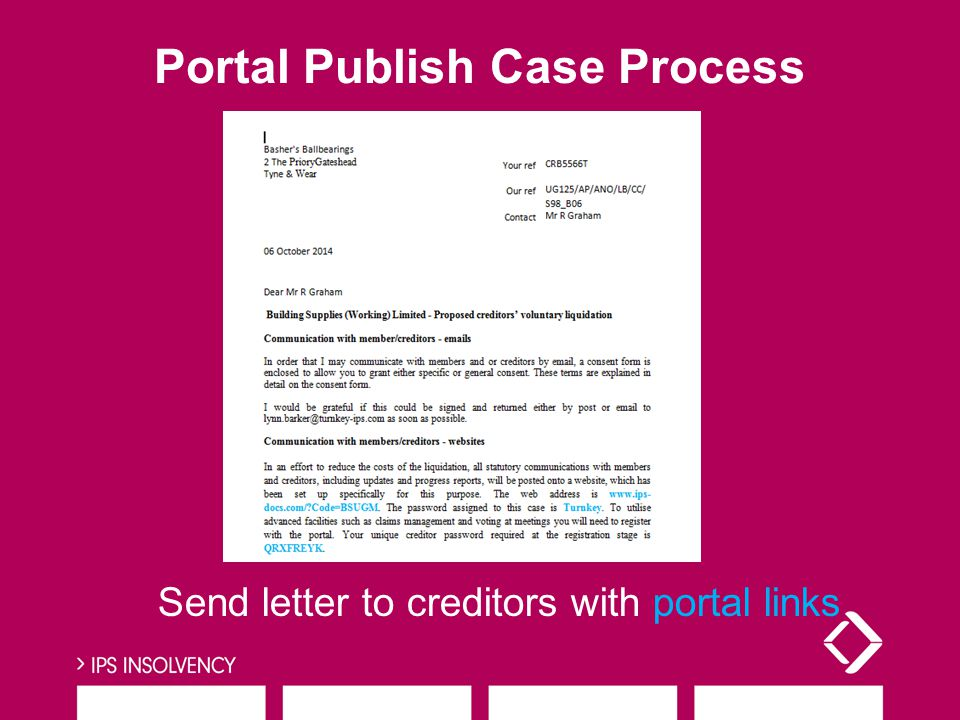 Send letter to creditors with portal links Portal Publish Case Process