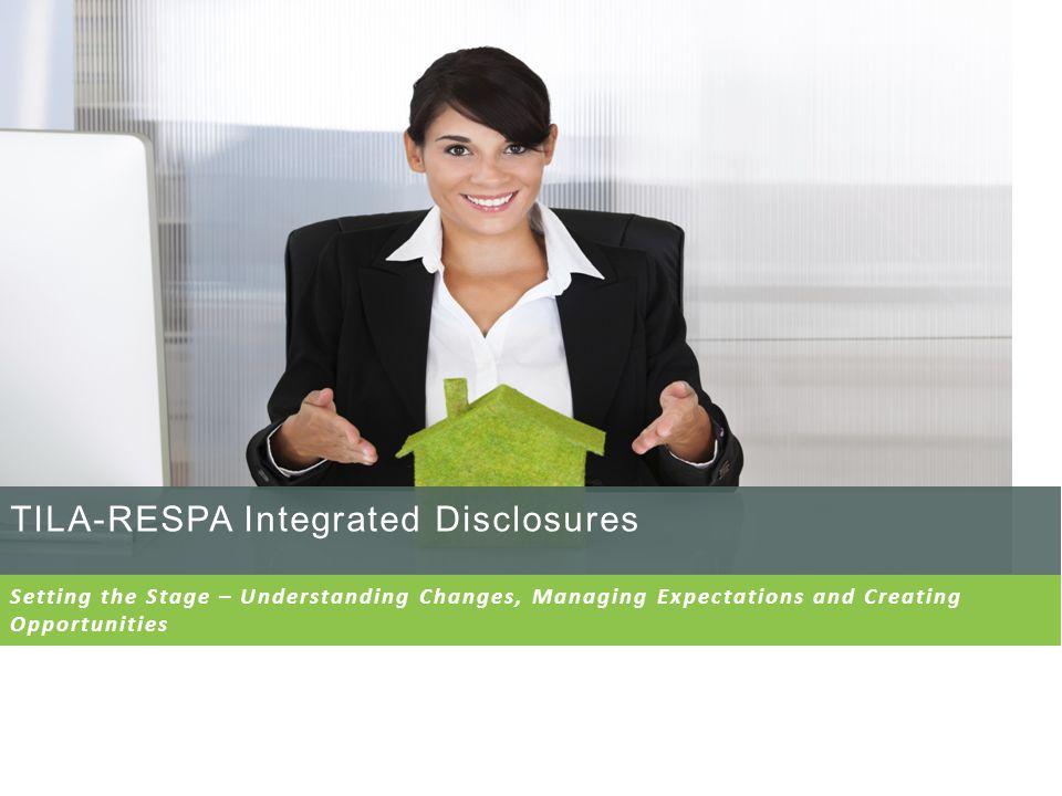 TILA/RESPA Integrated Disclosure Overview