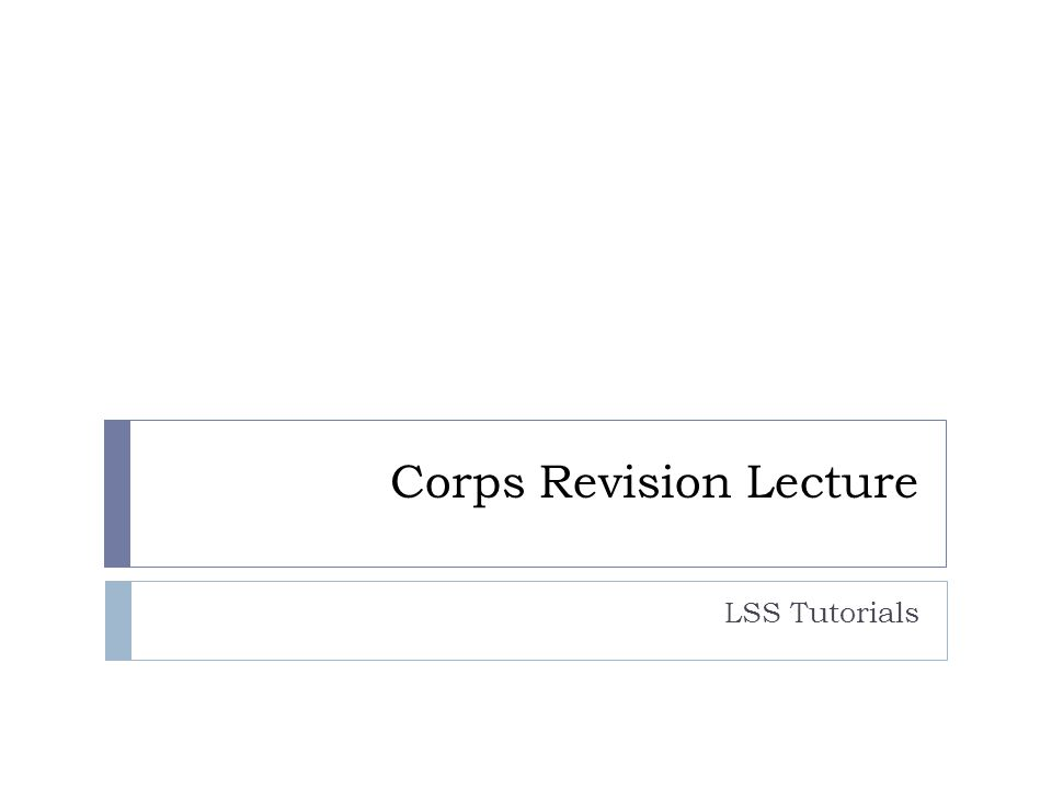 Corps Revision Lecture LSS Tutorials