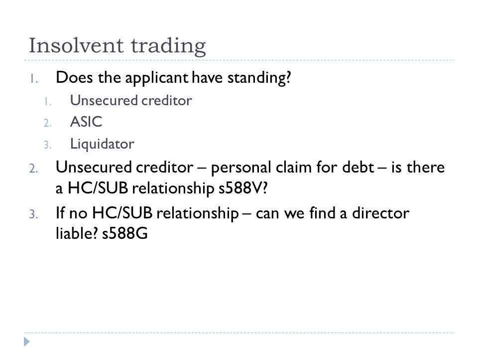 Insolvent trading 1.Does the applicant have standing.