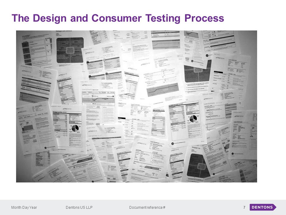 The Design and Consumer Testing Process Month Day YearDentons US LLP Document reference #7