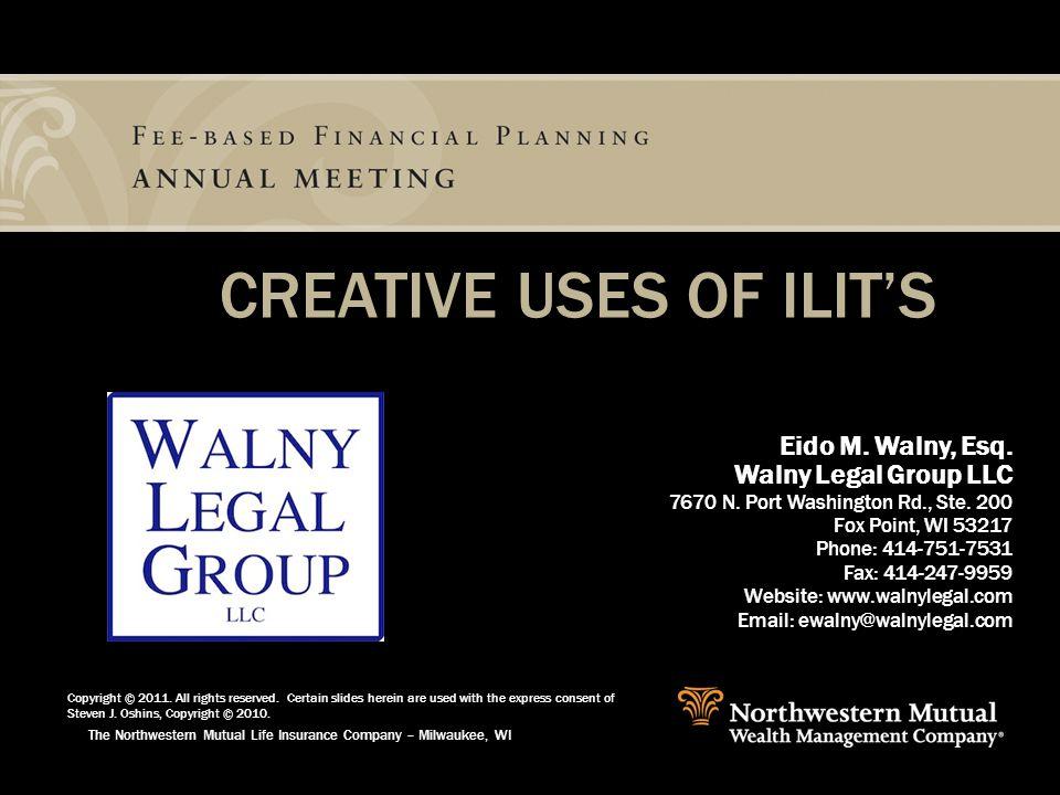 The Northwestern Mutual Life Insurance Company – Milwaukee, WI Eido M.