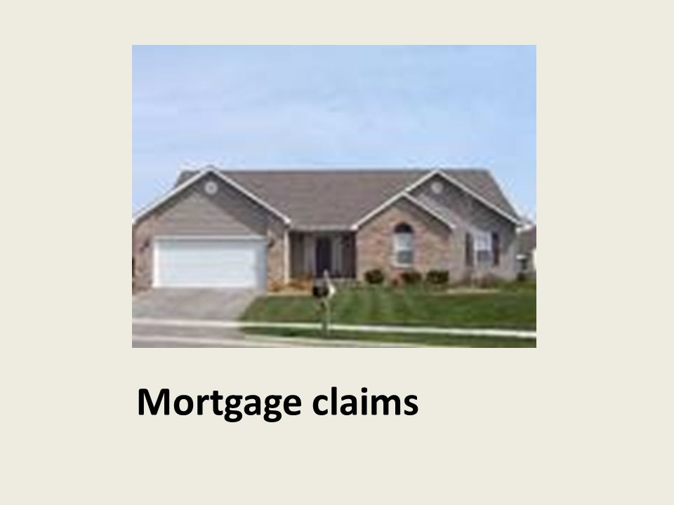 Mortgage claims
