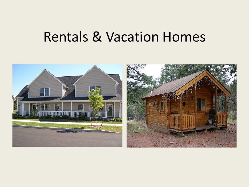 Rentals & Vacation Homes