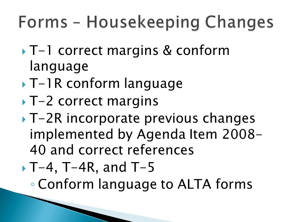  T-1 correct margins & conform language  T-1R conform language  T-2 correct margins  T-2R incorporate previous changes implemented by Agenda Item